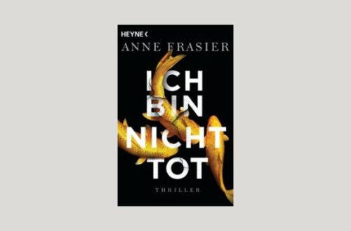 Cover Anne Frasier: Ich bin nicht tot. Foto: Heyne