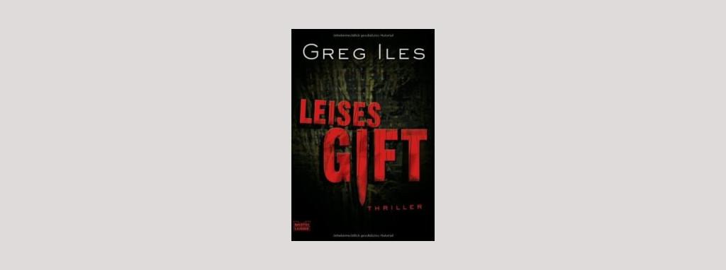 Cover Greg Iles: Leises Gift. Foto: Bastei Lübbe