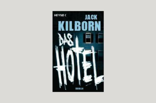Cover Jack Kilborn: Das Hotel. Foto: Heyne