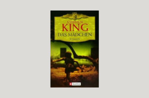 Cover Stephen King: Das Mädchen. Foto: Ullstein