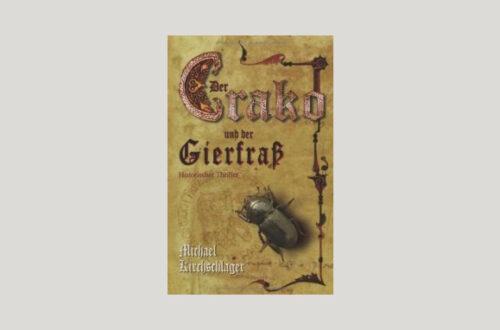 Cover Michael Kirchschlager: Der Crako und der Gierfraß. Foto: Festa