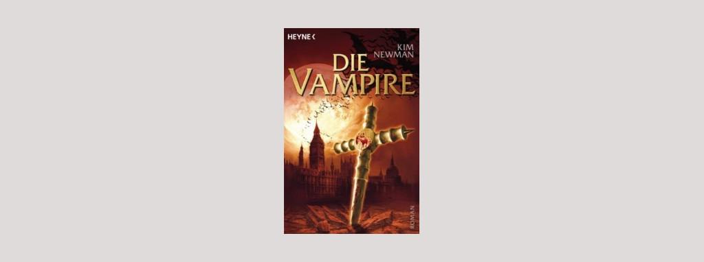 Cover Kim Newman: Die Vampire. Foto: Heyne
