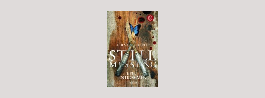 Cover Chevy Stevens: Still Missing. Foto: Fischer