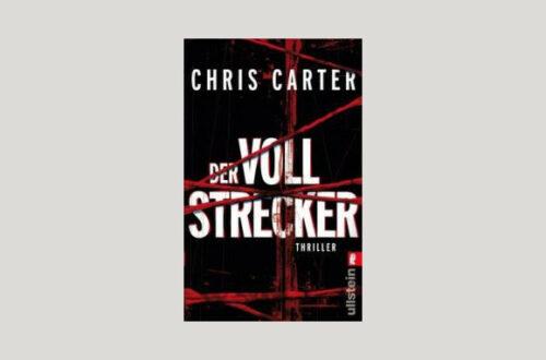 Cover Chris Carter: Der Vollstrecker. Foto: Ullstein