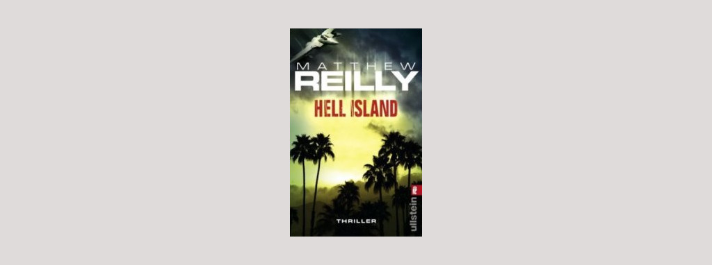 Cover Matthew Reilly: Hell Island. Foto: Ullstein