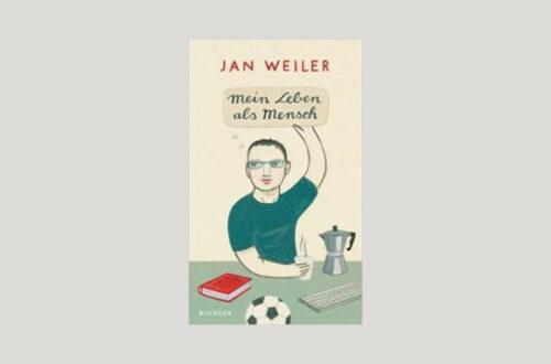 Cover Jan Weiler: Mein Leben als Mensch. Foto: Kindler