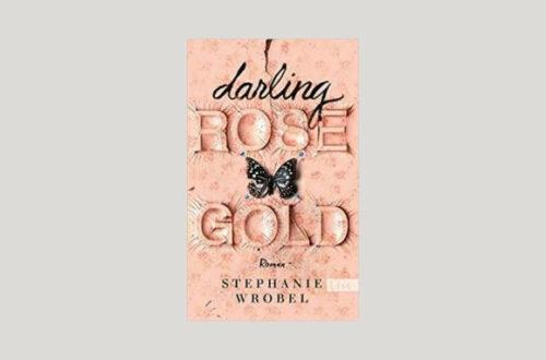 Cover Stephanie Wrobel: Darling Rose Gold. Foto: List
