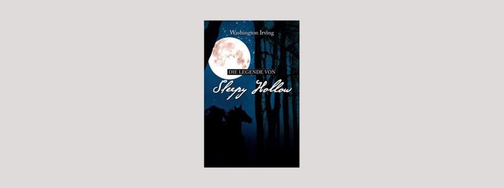 Cover Washington Irving: Die Legende von Sleepy Hollow. Foto: aionas weltliteratur