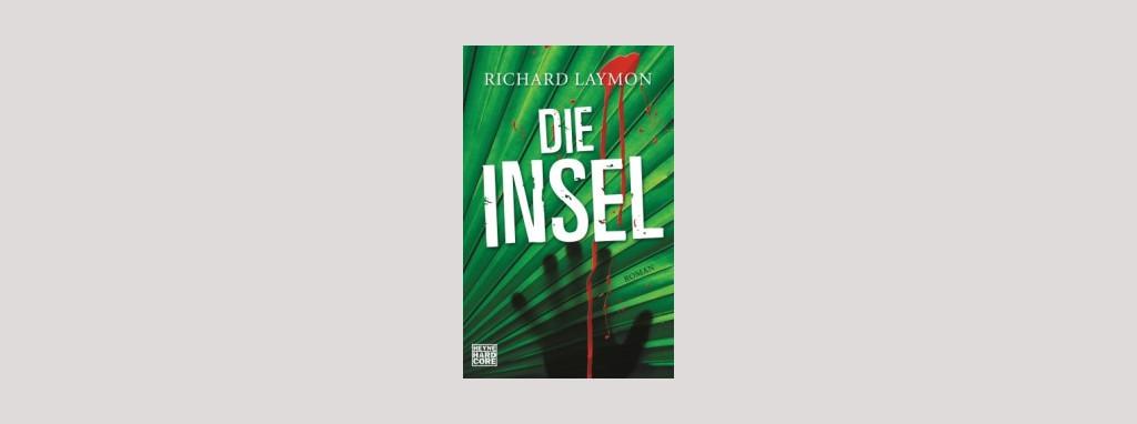 Cover Richard Laymon: Die Insel. Foto: Heyne