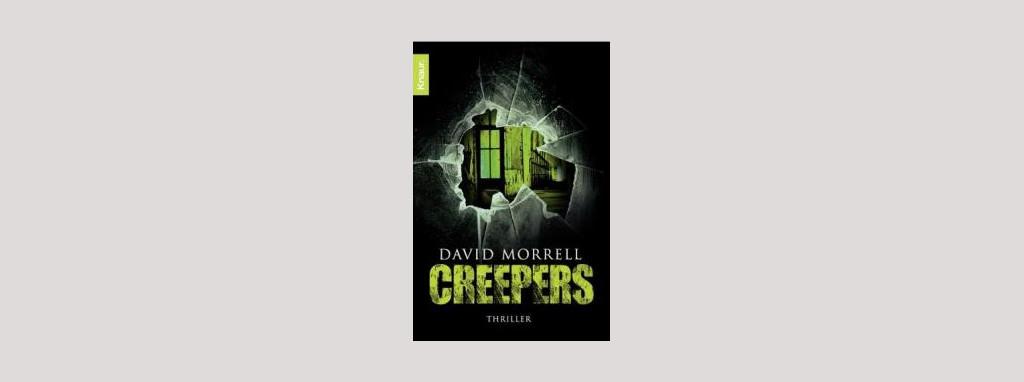 Cover David Morrell: Creepers. Foto: Knaur