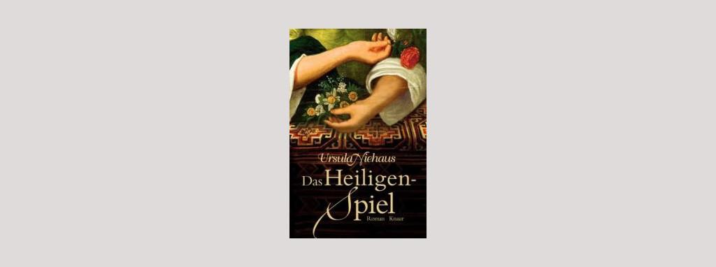 Cover Ursula Niehaus: Das Heiligenspiel. Foto: Knaur