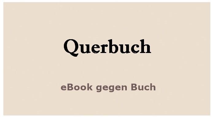 Querbuch eBook gegen Buch