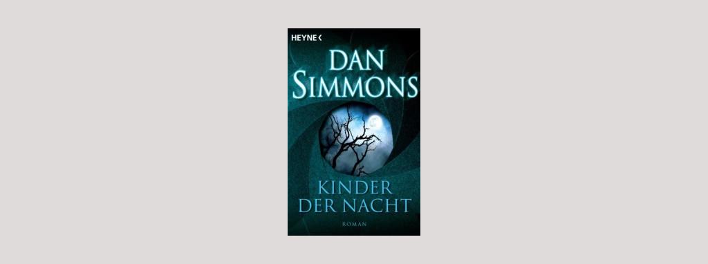 Cover Dan Simmons: Kinder der Nacht. Foto: Heyne