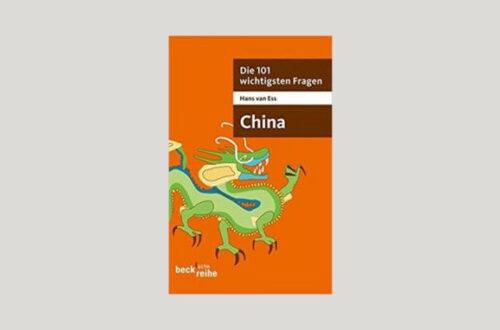 Cover Hans van Ess: Die 101 wichtigsten Fragen - China. Foto: C.H. Beck