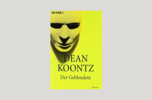 Cover Dean Koontz: Der Geblendete. Foto: Heyne