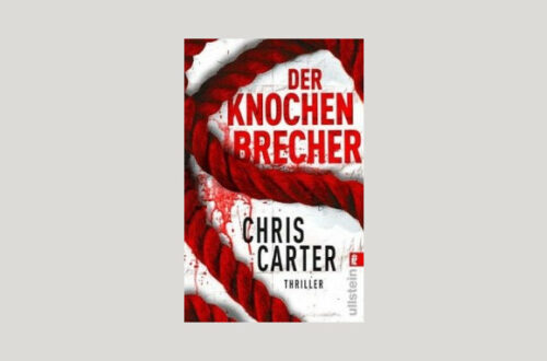 Cover Chris Carter: Der Knochenbrecher. Foto: Ullstein