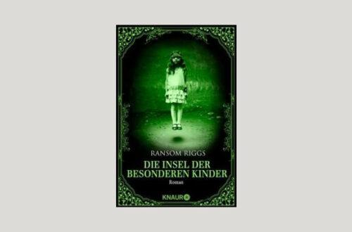 Cover Ransom Riggs: Die Insel der besonderen Kinder. Foto: Knaur