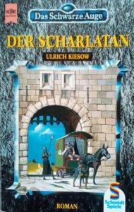 Der Scharlatan - Band 1 der DSA-Reihe von Ulrich Kiesow. Foto: Heyne Top 5 - Die liebsten Fantasyreihen meiner Jugend