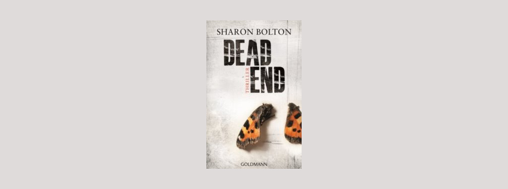 Cover Sharon Bolton: Dead End. Foto: Goldmann