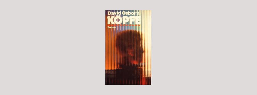 Cover David Osborn: Köpfe. Foto: Paul Zsolnay Verlag
